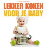 Voorkant van Lekker koken voor je baby | Sharon van Wieren